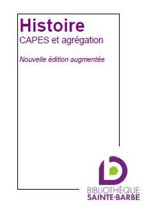 bibliographie histoire CAPES agregation nouvelleeditionaugmentee