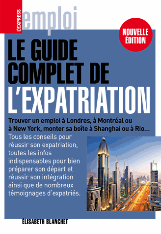 Le guide de l expatriation