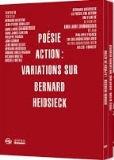 Bernard Heidsieck Poesie action