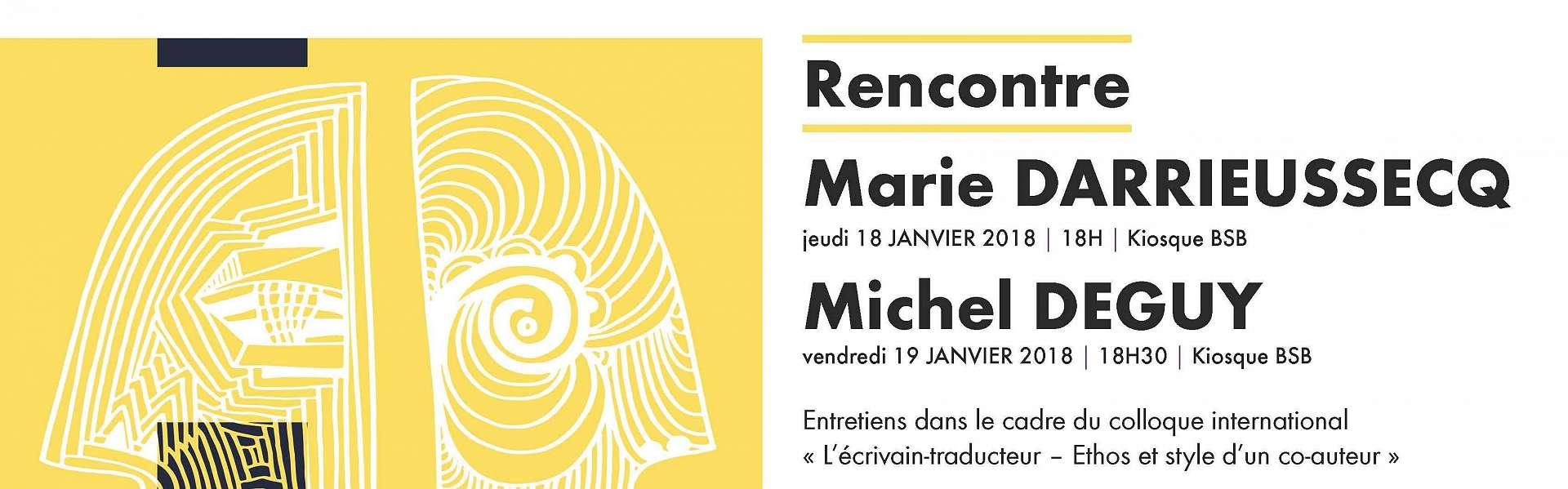 Rencontre Marie Darrieussecq Michel Deguy BSB